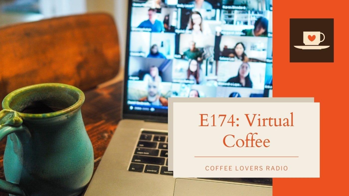Virtual Coffee - Coffee Lovers Radio - Coffee Podcast