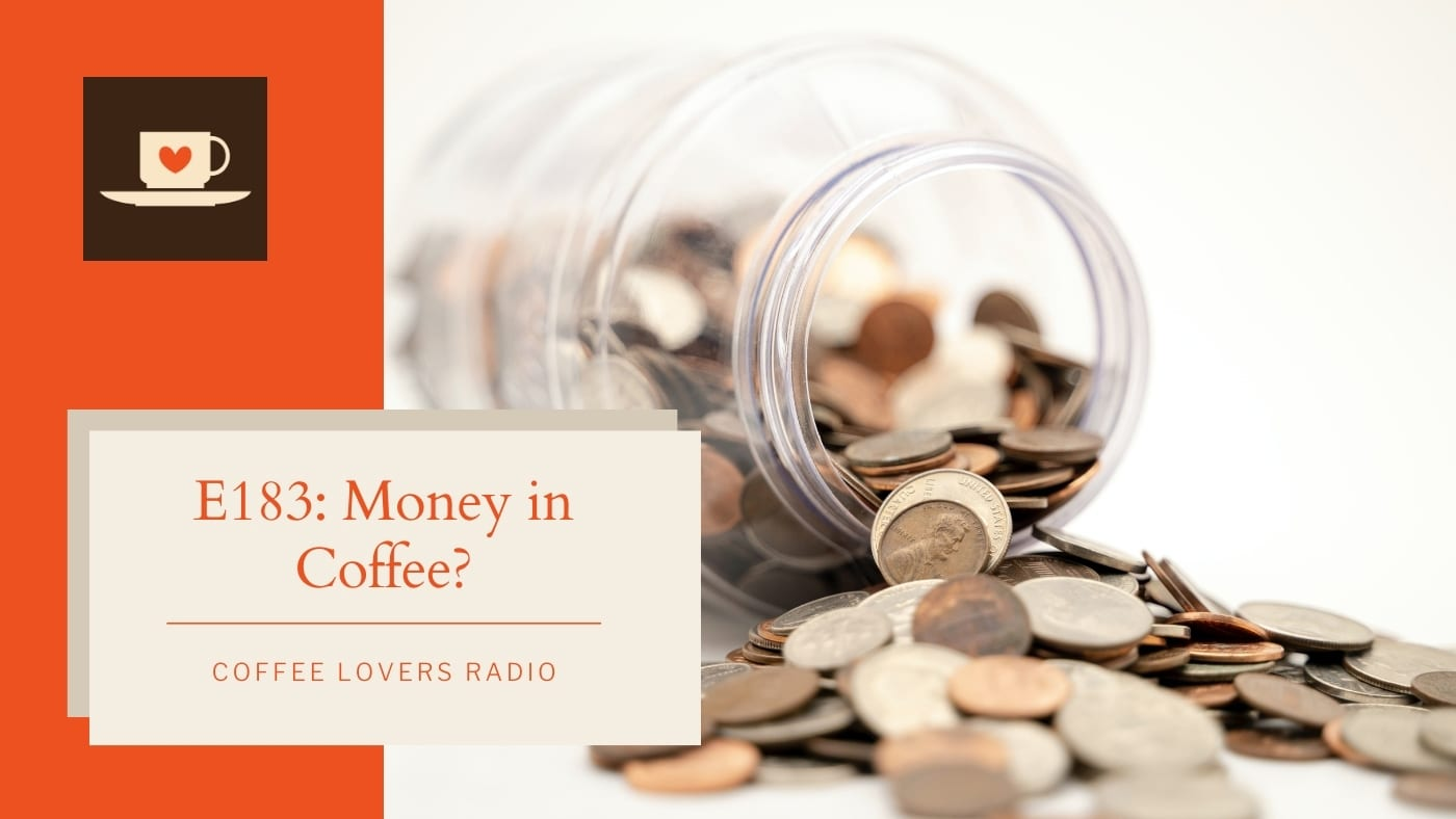 E183: Is There Money in Coffee?